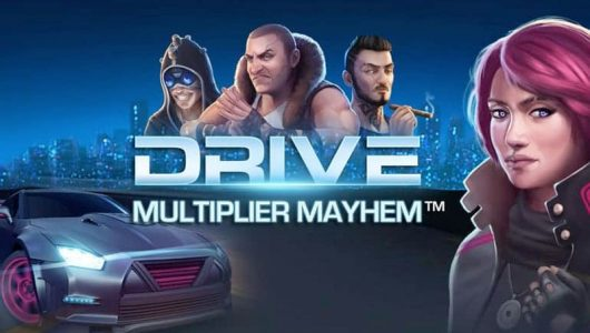 Drive Multiplier Mayhem NetEnt